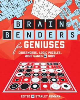Brain Benders for Geniuses by Stanley Newman