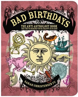 Bad birthdays by Sarah Christensen Fu