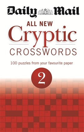 Daily Mail: All New Cryptic Crosswords 2 by Daily Mail