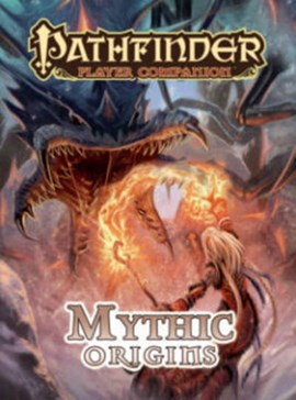 Mythic origins by Paizo Staff
