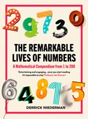 The Remarkable Lives of Numbers