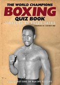 The world champions boxing quiz book
