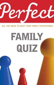 Perfect family quiz