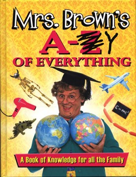 Mrs. Brown's A to Y of Everything H/B(FS) by Brendan O'Carroll