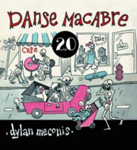 Danse macabre 2.0 by Dylan Meconis