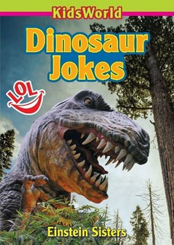 Dinosaur jokes by Einstein Sisters