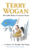 The little book of common sense ... or, Pause for thought with Wogan