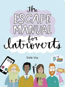 The Escape Manual for Introverts by Katie Vaz