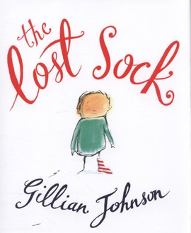The lost sock by Gillian Johnson