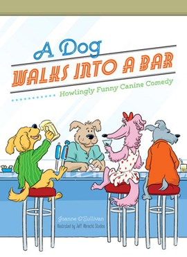 A dog walks into a bar by Joanne O'Sullivan