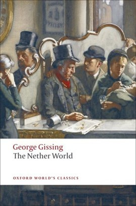 The nether world by George Gissing