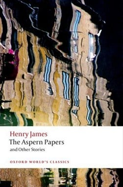 The Aspern papers and other stories by Henry James