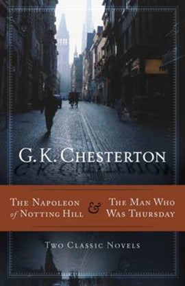 The Napoleon of Notting Hill by Gilbert Keith Chesterton