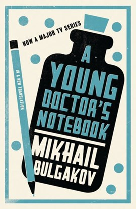 A young doctor's notebook by Mikhail Bulgakov
