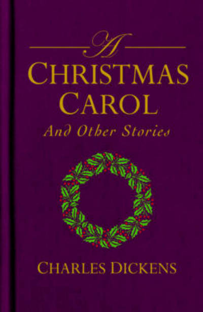 When Was A Christmas Carol Written.A Christmas Carol And Other Stories