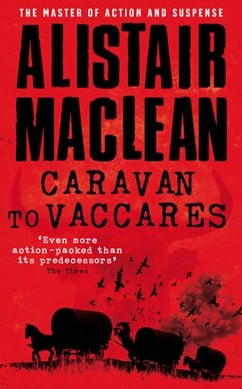 Caravan to Vaccarès by Alistair MacLean