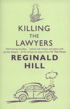 Killing the lawyers by Reginald Hill