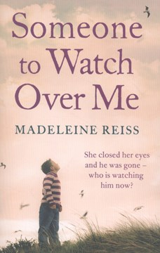 Someone To Watch Over Me  P/B by Madeleine Reiss
