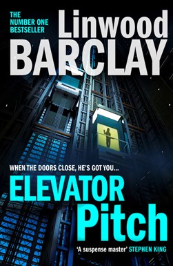 Book cover of Elevator Pitch book by Linwood Barclay