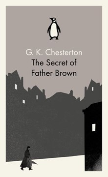 The secret of Father Brown by G. K Chesterton