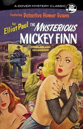 The mysterious Mickey Finn by Elliot Paul