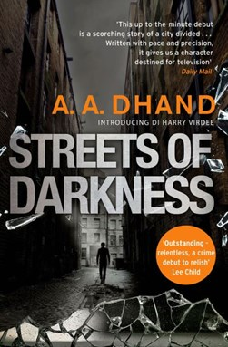 Streets of darkness by A. A. Dhand