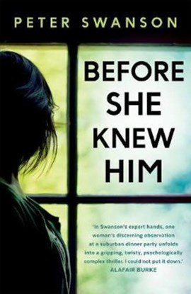 Book cover of Before She Knew Him by Peter Swanson