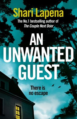 An unwanted guest by Shari Lapeña