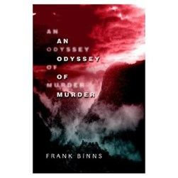 An Odyssey of Murder by Frank Binns