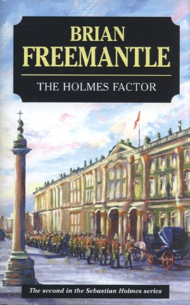 The Holmes factor by Brian Freemantle