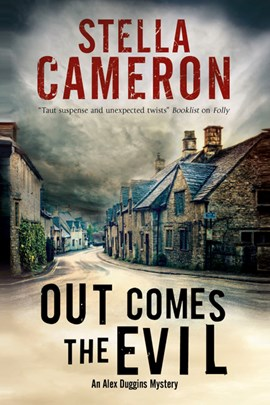 Out comes the evil by Stella Cameron