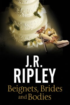 Beignets, brides and bodies by J. R Ripley