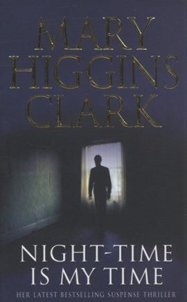 Night-time is my time by Mary Higgins Clark