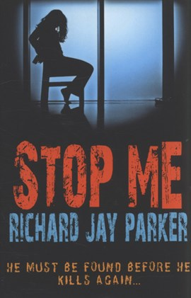 Stop me by Richard Jay Parker