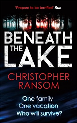 Beneath the lake by Christopher Ransom