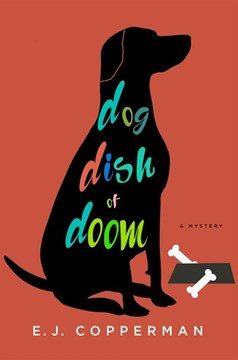 Dog dish of doom by E. J Copperman