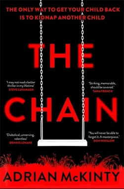 Book cover of The Chain book by Adrian McKinty