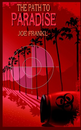 The Path to Paradise by Joe Frankl