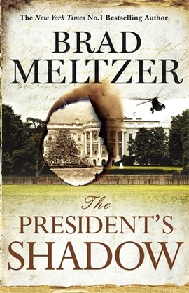 The president's shadow by Brad Meltzer