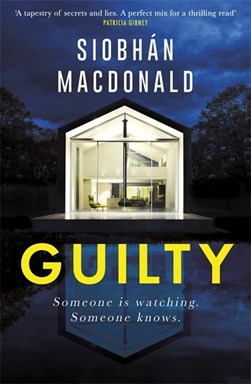 Guilty by Siobhan MacDonald
