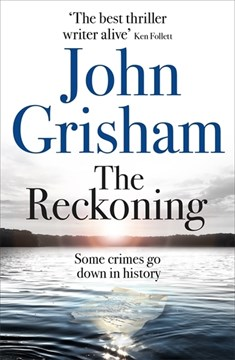 The reckoning by John Grisham
