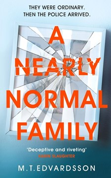 A nearly normal family by M. T Edvardsson