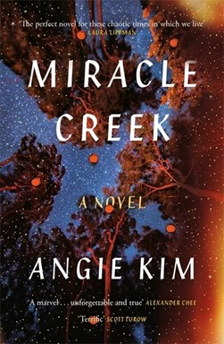 Miracle Creek: A 'most anticipated' book of 2019 by Angie Kim