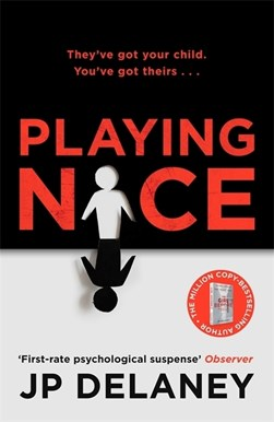 Playing Nice TPB by JP Delaney