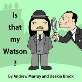 Is that my Watson? Andrew Murray