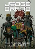 Judge Dredd. The cursed earth uncensored