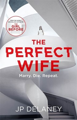 Book cover of The Perfect Wife book by JP Delaney