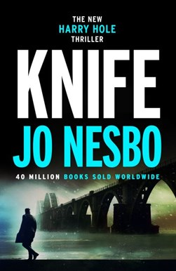 Book cover of Knife by Jo Nesbo
