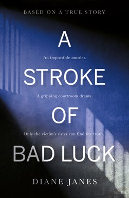 A stroke of bad luck by Diane Janes