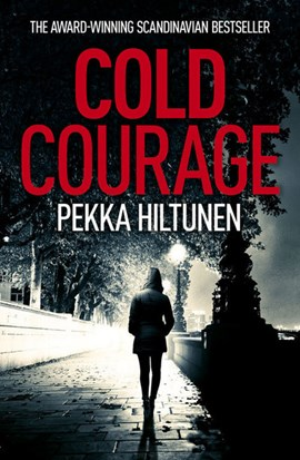 Cold courage by Pekka Hiltunen